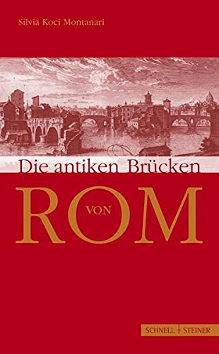 9783795418144: Die Antiken Brucken Von ROM (German Edition)