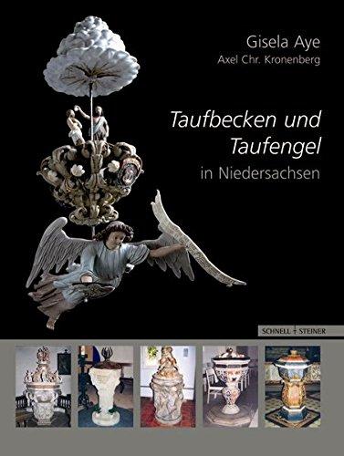 9783795419073: Taufbecken und Taufengel in Niedersachsen: Vom Ende des Dreißigjährigen Krieges bis zur Mitte des 19. Jahrhunderts (Adiaphora)