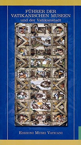 Fuhrer Der Vatikanischen Museen Und Der Vatikanstadt: Direzione Dei Musei;