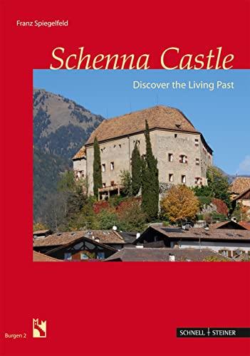 Schenna Castle: Discover the Living Past (Burgen Des Sudtiroler Burgeninstituts): Spiegelfeld, ...