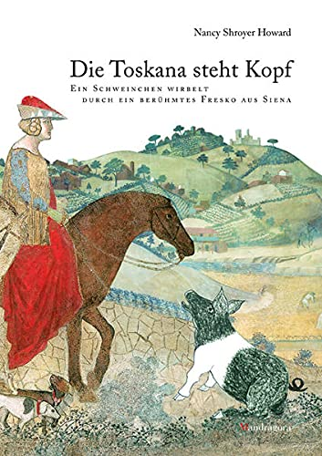 9783795421960: Die Toskana steht Kopf