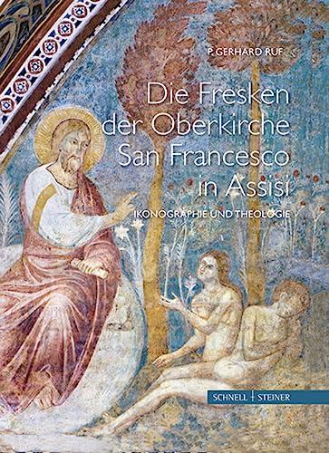 9783795422141: Die Fresken der Oberkirche von San Francesco in Assisi: Ikonographie und Theologie