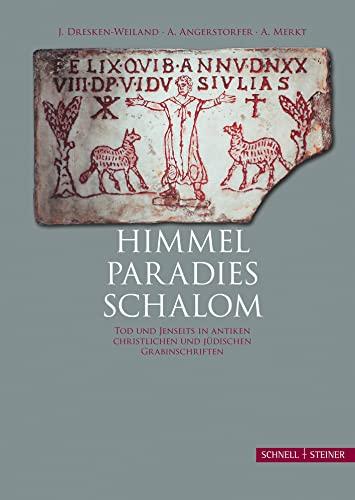 Himmel - Paradies - Schalom: Jutta Dresken-Weiland