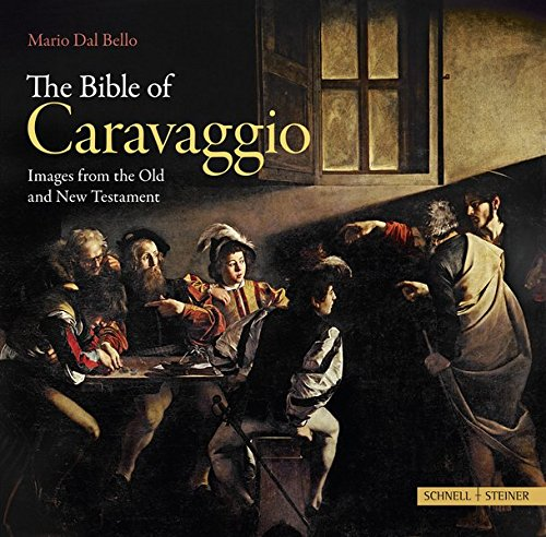 9783795423704: The Bible of Caravaggio: Images from the Old and New Testament