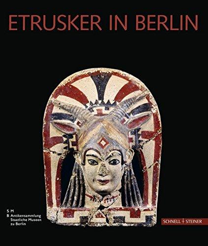 9783795424275: Etrusker in Berlin: Etruskische Kunst in der Berliner Antikensammlung. Eine Einführung