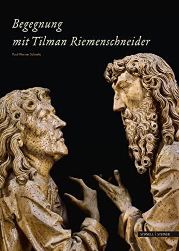 Begegnung Mit Tilman Riemenschneider: Scheele, Paul-Werner