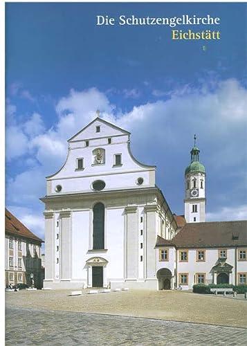 9783795425203: Eichstätt: Die Schutzengelkirche