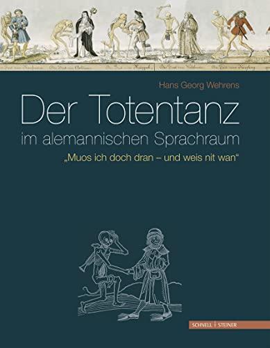 Der Totentanz im alemannischen Sprachraum: Wehrens Hans Georg