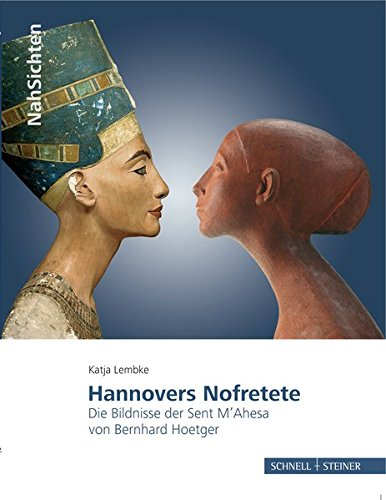 9783795426279: Hannovers Nofretete: Die Bildnisse Der Sent M'ahesa Von Bernhard Hoetger