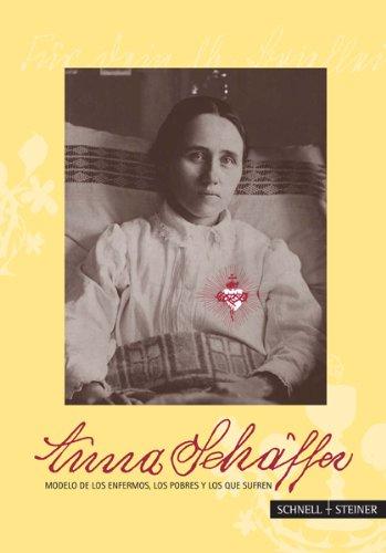 Anna Schäffer - Modelo de los enfermos, los pobres y los que sufren: Schwager, Georg Franz X.