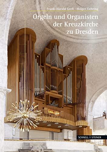 9783795426996: Orgeln und Organisten der Kreuzkirche zu Dresden (Grosse Kunstfuhrer)