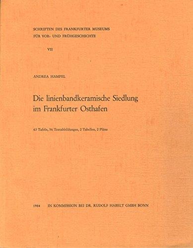 9783795427818: Die linienbandkeramische Siedlung im Frankfurter Osthafen