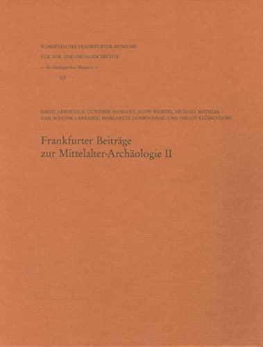 9783795427825: Frankfurter Beitrage Zur Mittelalter-archaologie II (Schriften Des Archaologischen Museums Frankfurt Am Main)