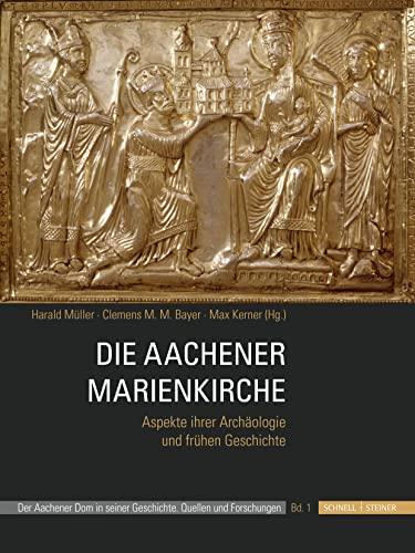 Die Aachener Marienkirche: Harald Müller