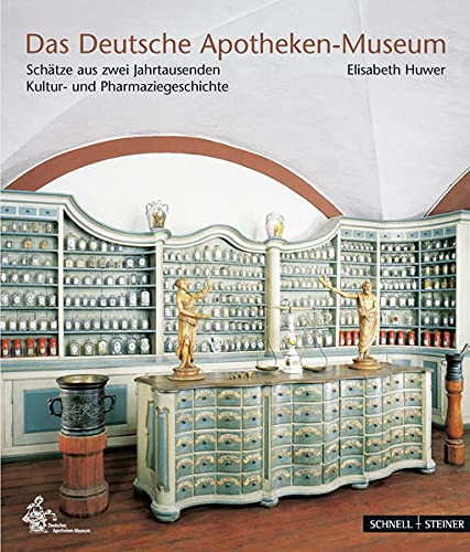 9783795430269: Das Deutsche Apotheken-Museum: Schätze aus zwei Jahrtausenden Kultur- und Pharmaziegeschichte (German Edition)