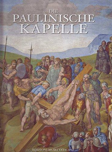9783795430481: Die Paulinische Kapelle (Edizioni Musei Vaticani) (German Edition)