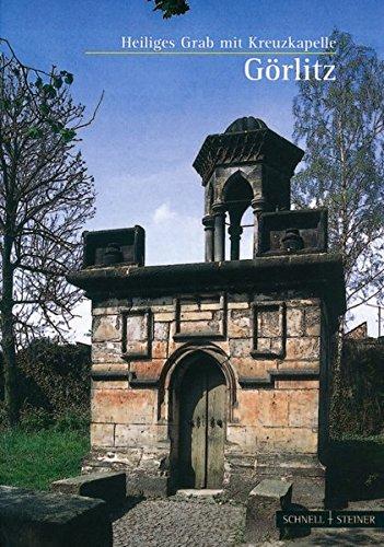 9783795457464: Görlitz: Kreuzkapelle und Hl. Grab