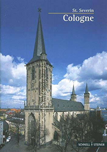 9783795466046: Schaden, C: Köln/engl.: St. Severin, English Edition: 2623 (Kleine Kunstfuhrer / Kirchen U. Kloster)