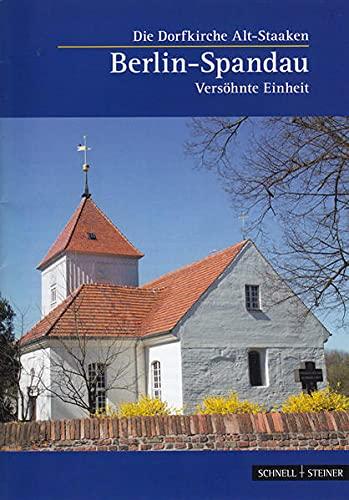 9783795469986: Berlin: Evangelische Dorfkirche Alt-Staaken, Vers�hnte Einheit (Kleine Kunstfuhrer)
