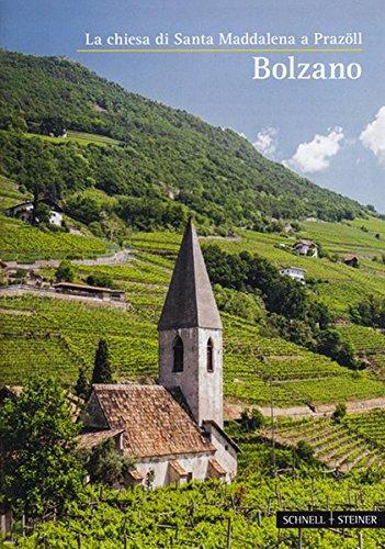 9783795470241: Bolzano: La Chiesa Di Santa Maddalena a Prazoll