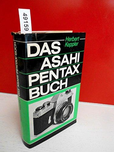 9783795600440: Das Asahi Pentax Buch