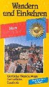 9783795602666: Wandern und Einkehren 39. Harz: Herrliche Wanderwege, Gem�tliche Gasth�fe