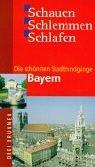 9783795602727: Die schönsten Stadtrundgänge Bayern: Schauen, Schlemmen, Schlafen