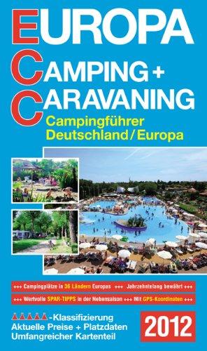 9783795603236: ECC Europa Camping + Caravaning 2012: Campingführer Deutschland/Europa