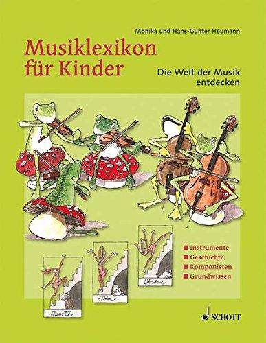 9783795700256: Musiklexikon für Kinder: Die Welt der Musik entdecken