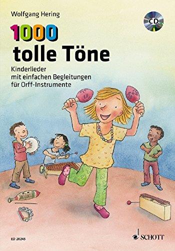1000 tolle Töne, für Orff-Instrumente, m. Audio-CD: Hering, Wolfgang