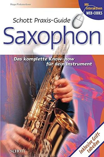 9783795701987: Schott Praxisguide Saxophone