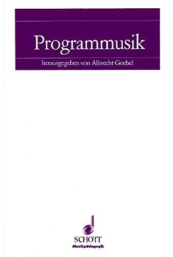 9783795702373: Programmusik: Analytische Untersuchungen und didaktische Empfehlungen für den Musikunterricht in der Sekundarstufe (Musikpädagogik)