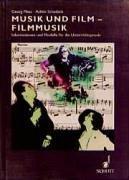 9783795702458: Musik und Film, Filmmusik: Informationen und Modelle fur die Unterrichtspraxis (German Edition)