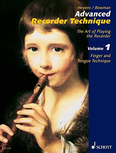 9783795705169: Advanced Recorder Technique: The Art of Playing the Reco rder (Schott) volume 1