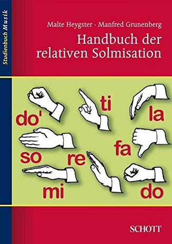 Relative Solmisation : Neuausgabe 2012, broschiert: Malte Heygster