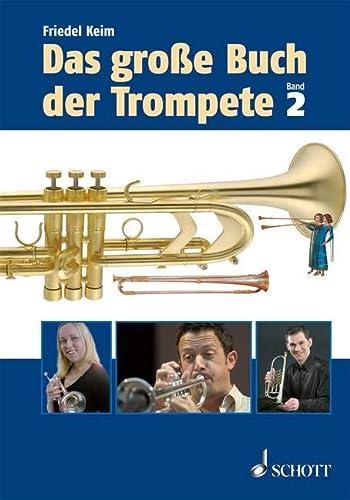 9783795706777: Das große Buch der Trompete: Band 2
