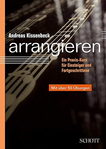 Arrangieren - Kissenbeck, Andreas