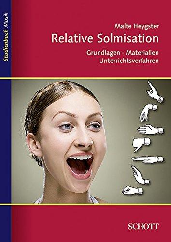 9783795707415: Relative Solmisation: Grundlagen, Materialien, Unterrichtsverfahren