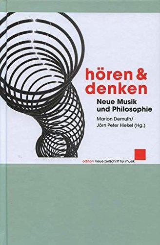 9783795707521: H�ren und Denken: Neue Musik und Philosophie