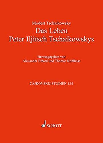 Das Leben Peter Iljitsch Tschaikowskys: Modest Tschaikowsky