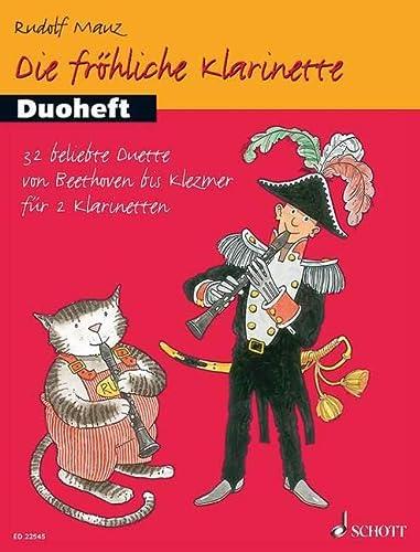 Die fröhliche Klarinette: Duoheft. 2 Klarinetten. Spielbuch: Rudolf Mauz
