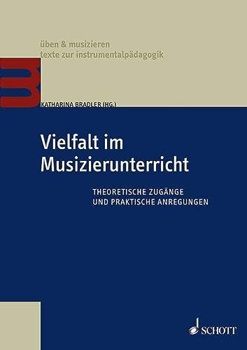 9783795710873: Vielfalt im Musizierunterricht: Theoretische Zugänge und praktische Anregungen. Lehrbuch.