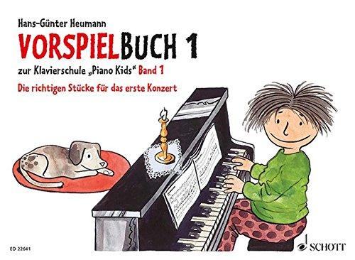 Piano Kids, Vorspielbuch. Bd.1: Heumann, Hans-Günter /
