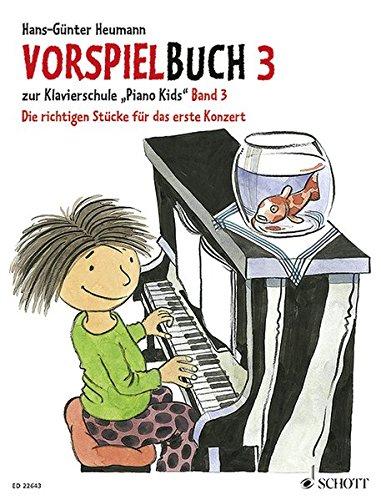 Piano Kids, Vorspielbuch. Bd.3: Heumann, Hans-Günter /