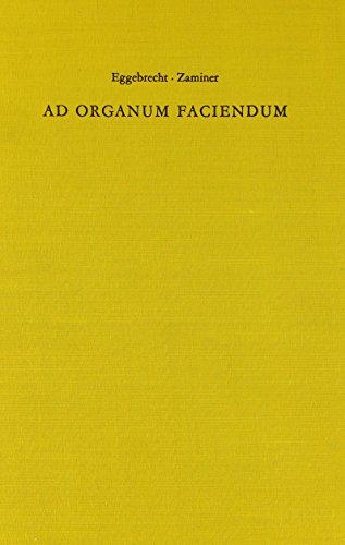 9783795717223: Ad Organum Faciendum
