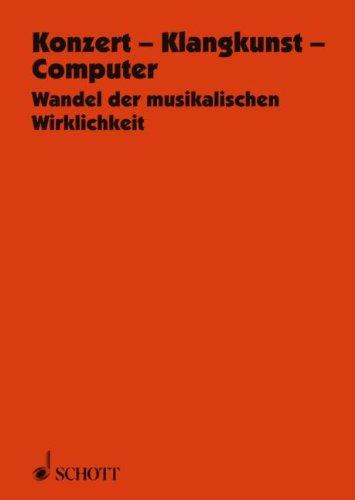 Konzert - Klangkunst - Computer