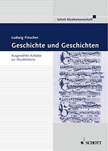 9783795718596: Geschichte und Geschichten. Ausgewählte Aufsätze zur Musikhistorie.