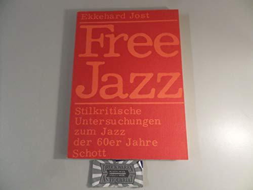 9783795722210: Free Jazz: Stilkritische Untersuchungen zum Jazz der 60er Jahre