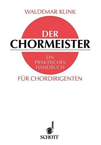 9783795724504: Der Chormeister