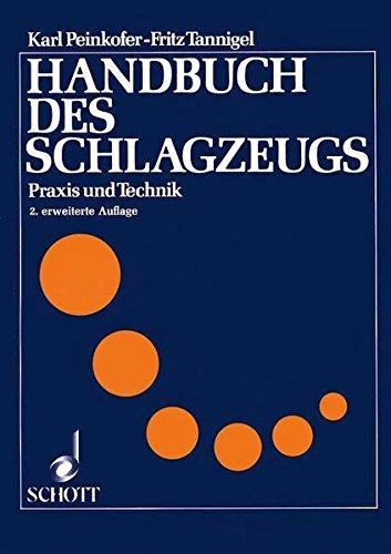 9783795726416: Handbuch des Schlagzeugs: Praxis und Technik